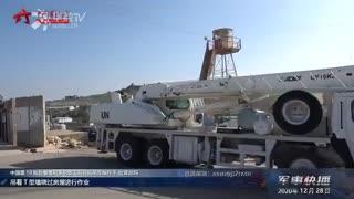 【军事快播】中国赴黎维和部队高标准完成多项防御工事修筑任务