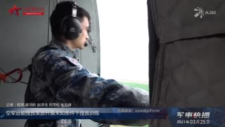 【军事快播】空军运输搜救某旅开展未知条件下搜救训练